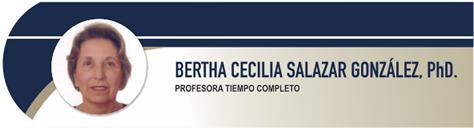 Salazar Gonzalez Bertha Cecilia, PhD.
