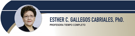 Gallegos Cabriales Esther C., PhD.