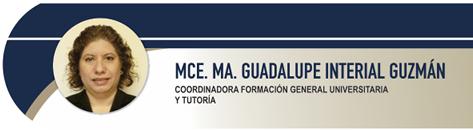 Interial Guzmán Ma. Guadalupe, MCE.