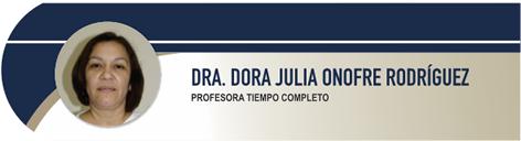 Onofre Rodriguez Dora Julia, Dra.