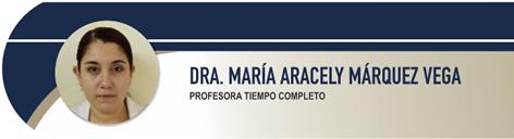 Márquez Vega María Aracely, Dra.