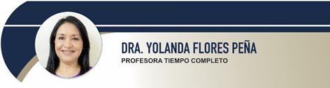 Flores Peña Yolanda, Dra.