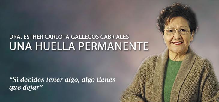Dra. Esther Carlota Gallegos Cabriales