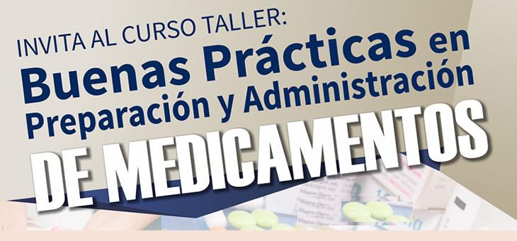Curso Taller: buenas prácticas en preparación y administración de medicamentos.