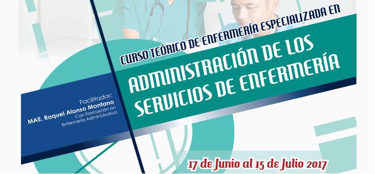 Curso teórico en Enfermería especializado en Administración de los Servicios de Enfermería